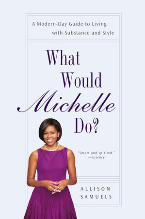 What Would Michelle Do? by Allison Samuels