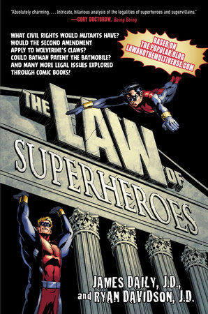 The Law of Superheroes by James Daily and Ryan Davidson