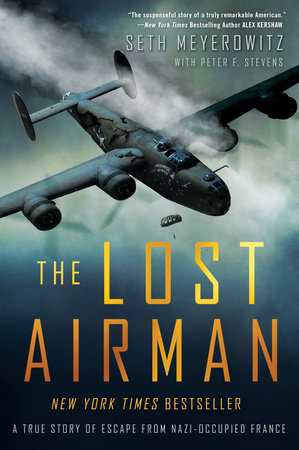 The Lost Airman by Seth Meyerowitz and Peter Stevens