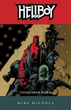Hellboy Volume 5: Conqueror Worm  (2nd ed.)