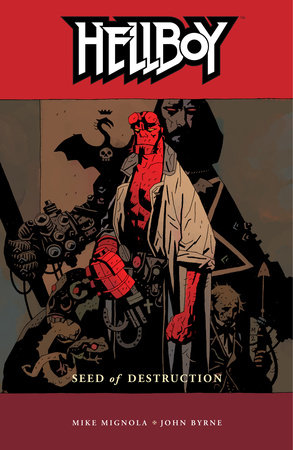 Hellboy Volume 1: Seed of Destruction by Mike Mignola