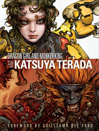 Dragon Girl and Monkey King: The Art of Katsuya Terada by Katsuya Terada