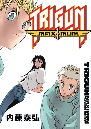 Trigun Maximum Volume 7: Happy Days