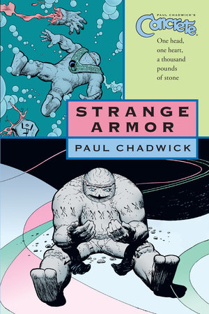 Concrete Volume 6: Strange Armor