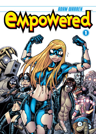 Empowered Volume 1 by Adam Warren