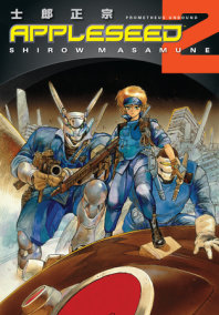 Appleseed Book 2: Prometheus Unbound (3rd edition)