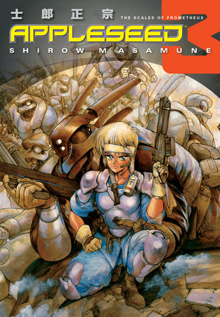 Appleseed Book 3: The Scales of Prometheus (3rd edition) by Shirow Masamune