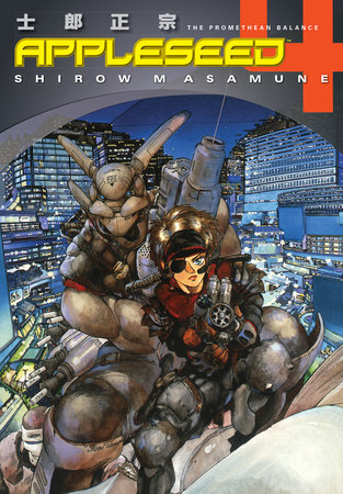 Appleseed Book 4: The Promethean Balance (3rd edition) by Shirow Masamune