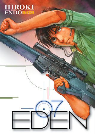 Eden: It's an Endless World! Volume 7 by Hiroki Endo