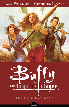 Buffy Season Eight Volume 1: The Long Way Home by Georges Jeanty