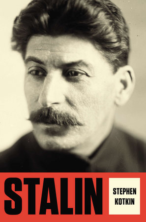 Stalin by Stephen Kotkin