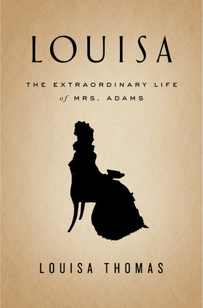 Louisa by Louisa Thomas