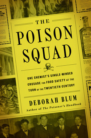 The cover of the book The Poison Squad