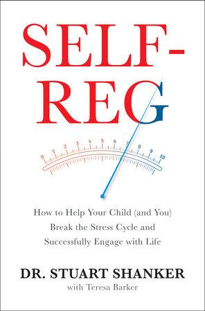 Self-Reg by Dr. Stuart Shanker