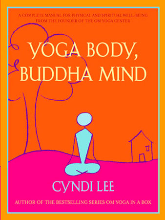 The cover of the book Yoga Body, Buddha Mind