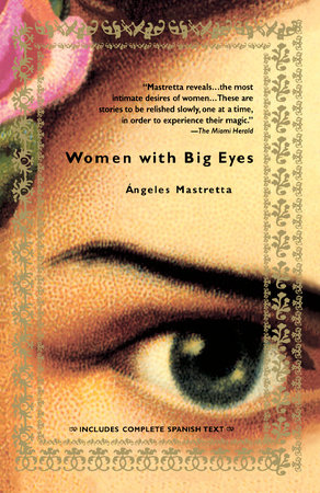 Women with Big Eyes by Angeles Mastretta