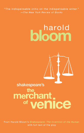 The Merchant of Venice by Harold Bloom