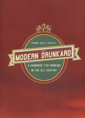 The Modern Drunkard by Frank Kelly Rich