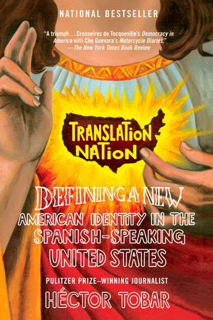 Translation Nation by Hector Tobar