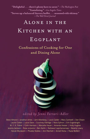 Alone in the Kitchen with an Eggplant
