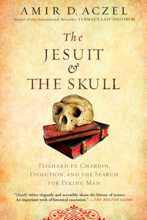 The Jesuit and the Skull by Amir Aczel