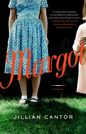 Margot: A Novel by Jillian Cantor