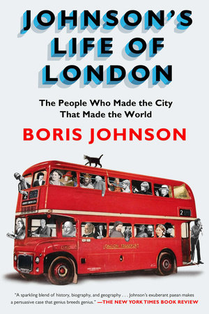 Johnson's Life of London by Boris Johnson