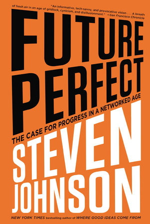 Future Perfect by Steven Johnson