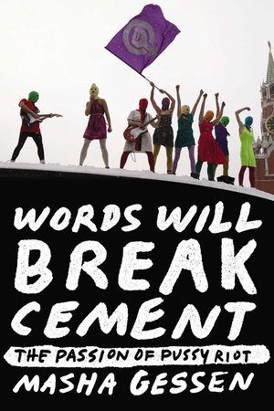 The cover of the book Words Will Break Cement