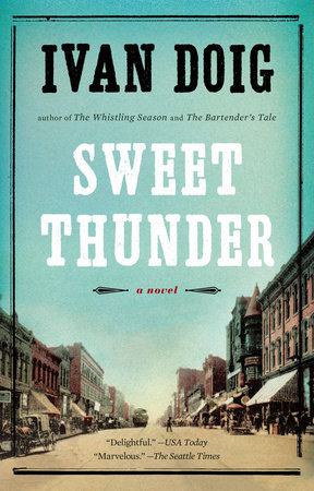 Sweet Thunder by Ivan Doig