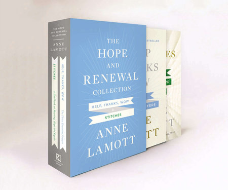 The Hope and Renewal Collection by Anne Lamott