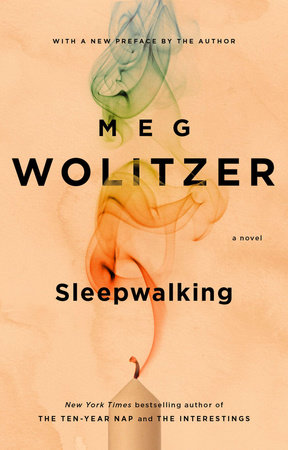 Sleepwalking by Meg Wolitzer
