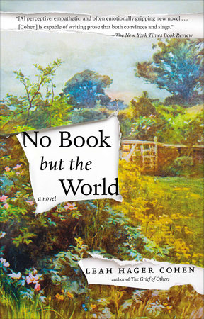 No Book but the World by Leah Hager Cohen