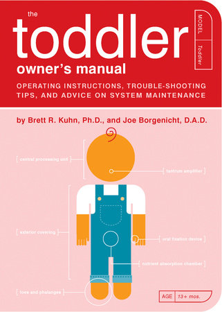 The Toddler Owner's Manual