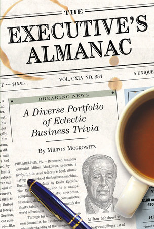 The Executive's Almanac by Milton Moskowitz
