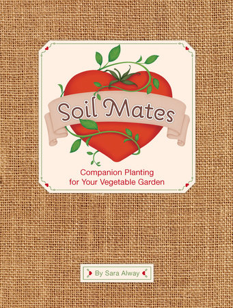 Soil Mates by Sara Alway