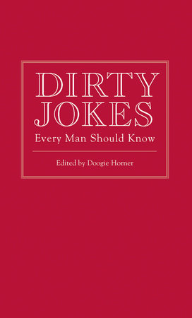 Dirty Jokes Every Man Should Know by