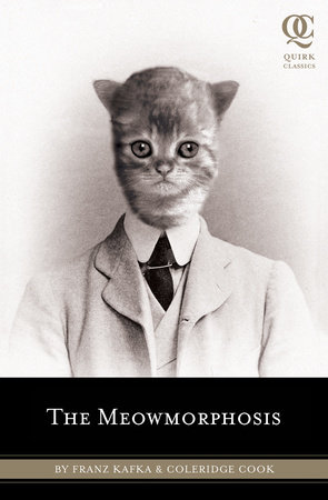 The Meowmorphosis by Franz Kafka and Coleridge Cook