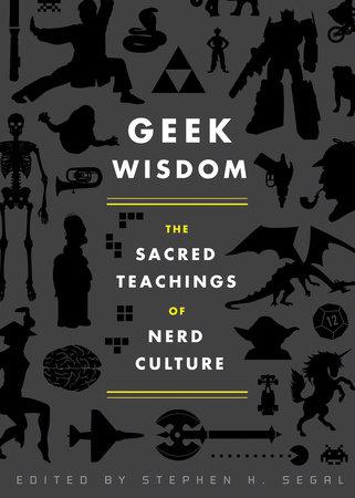 Geek Wisdom by N. K. Jemisin, Genevieve Valentine, Eric San Juan and Zaki Hasan