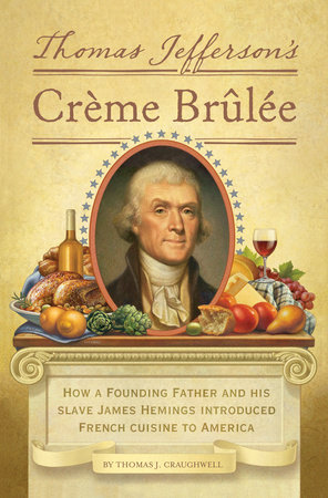 Thomas Jefferson's Creme Brulee