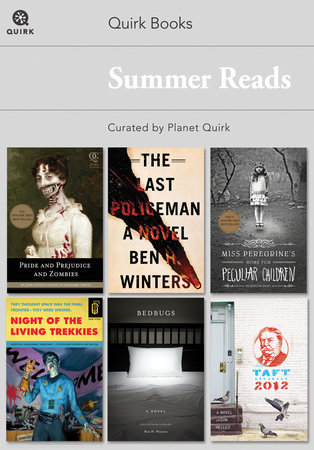 Quirk Books Summer Reads by