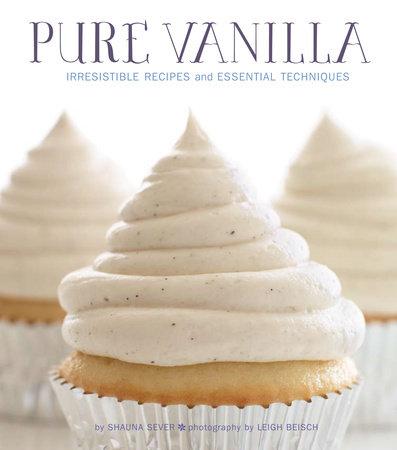 Pure Vanilla by Shauna Sever