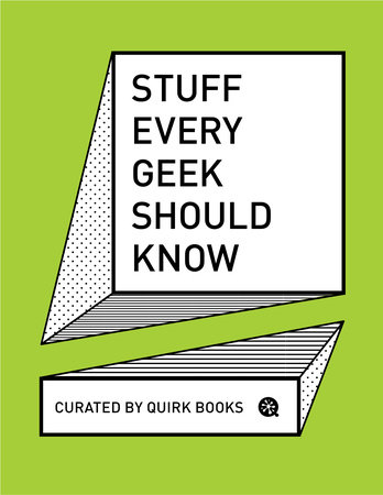 Stuff Every Geek Should Know by