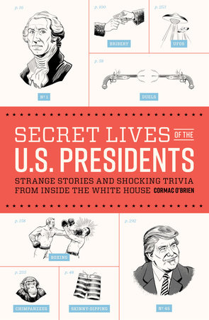 Secret Lives of the U.S. Presidents Book Cover Picture