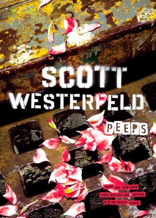 Peeps by Scott Westerfeld