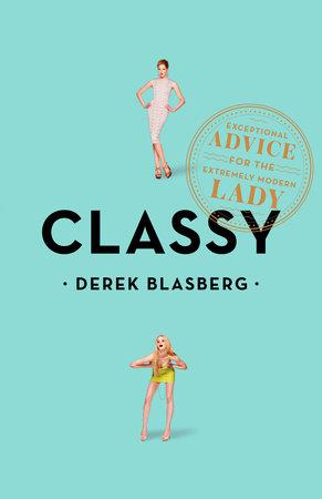 Classy by Derek Blasberg