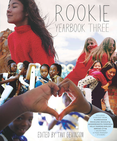 Rookie Yearbook Three by Tavi Gevinson