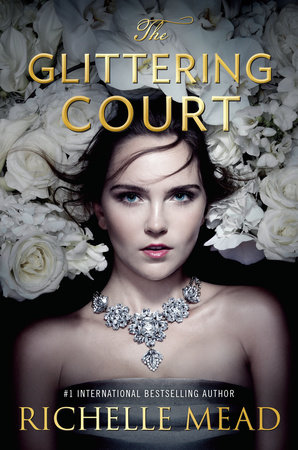 The Glittering Court by Richelle Mead