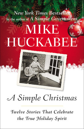 A Simple Christmas by Mike Huckabee