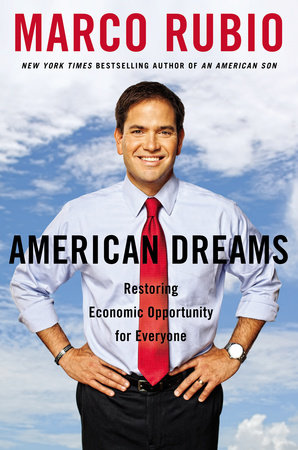 American Dreams by Marco Rubio